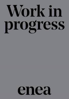 Enea  Work  in  progress  2018 — Enea